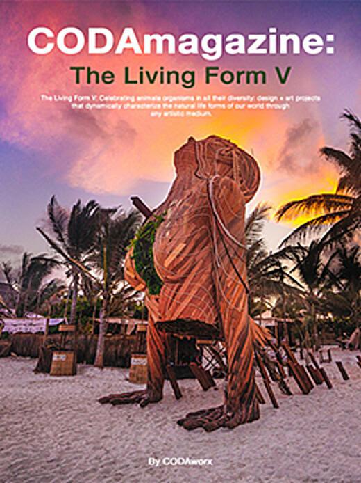 CODAmagazine The Living Form V